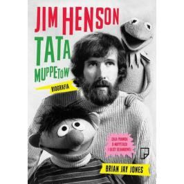 Jim Henson Tata Muppetów - Brian Jay Jones (EPUB)