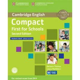 Compact First for Schools Student's Book + CD - Thomas Barbara, Matthews Laura